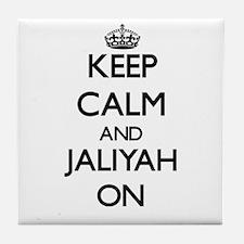 Keep Calm and Jaliyah ON Tile Coaster