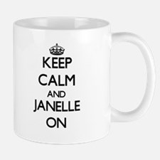 Keep Calm and Janelle ON Mugs
