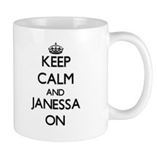Keep Calm and Janessa ON Mugs