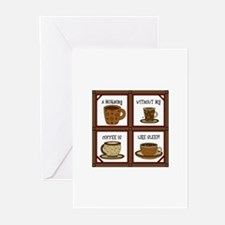 WITHOUT COFFEE APPLIQUE Greeting Cards
