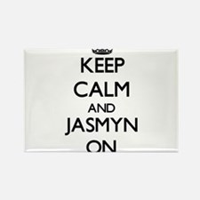 Keep Calm and Jasmyn ON Magnets