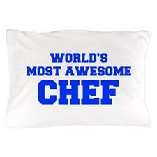 WORLD'S MOST AWESOME Chef-Fre blue 600 Pillow Case