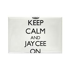 Keep Calm and Jaycee ON Magnets
