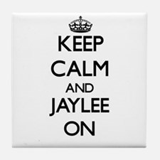 Keep Calm and Jaylee ON Tile Coaster