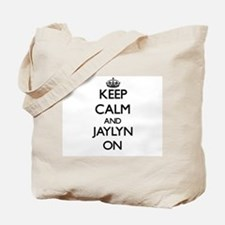 Keep Calm and Jaylyn ON Tote Bag
