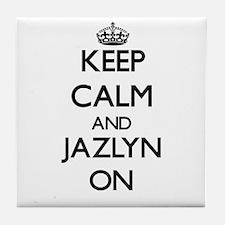 Keep Calm and Jazlyn ON Tile Coaster