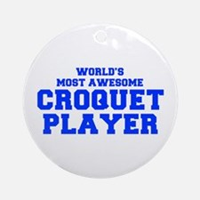 WORLD'S MOST AWESOME Croquet Player-Fre blue 400 O