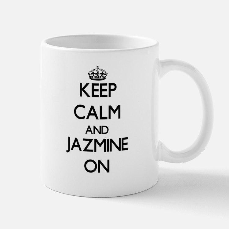 Keep Calm and Jazmine ON Mugs
