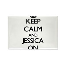 Keep Calm and Jessica ON Magnets