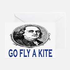 GO FLY A KITE - BEN FRANKLIN Greeting Card