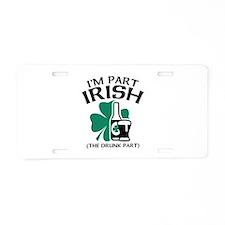 I'm Part Irish Aluminum License Plate