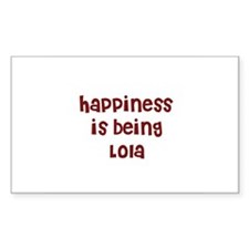 happiness is being Lola Rectangle Decal