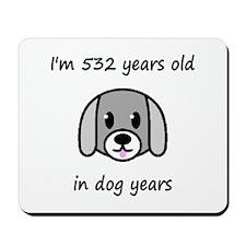 76 dog years 2 - 2 Mousepad