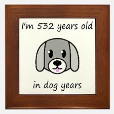 76 dog years 2 - 2 Framed Tile