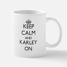 Keep Calm and Karley ON Mugs