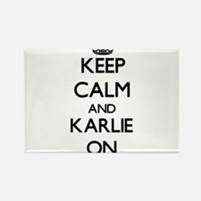 Keep Calm and Karlie ON Magnets