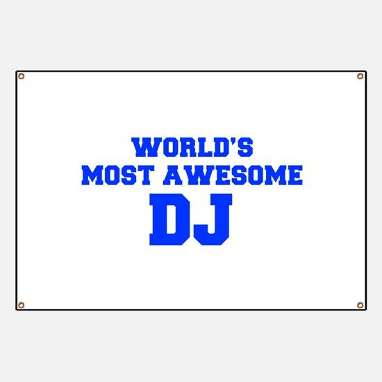 WORLD'S MOST AWESOME DJ-Fre blue 600 Banner