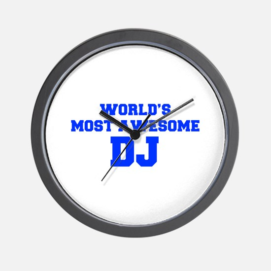 WORLD'S MOST AWESOME DJ-Fre blue 600 Wall Clock
