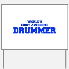 WORLD'S MOST AWESOME Drummer-Fre blue 600 Yard Sig