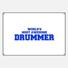 WORLD'S MOST AWESOME Drummer-Fre blue 600 Banner