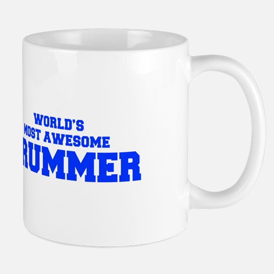 WORLD'S MOST AWESOME Drummer-Fre blue 600 Mugs
