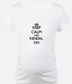 Keep Calm and Kendal ON Shirt