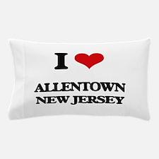 I love Allentown New Jersey Pillow Case