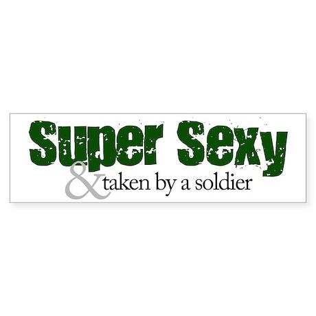 Army: Super Sexy & Taken Bumper Sticker