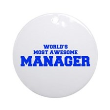 WORLD'S MOST AWESOME Manager-Fre blue 600 Ornament