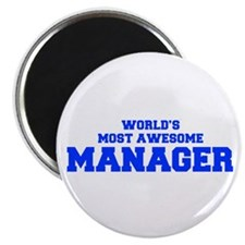 WORLD'S MOST AWESOME Manager-Fre blue 600 Magnets