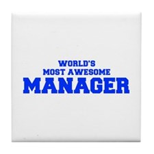 WORLD'S MOST AWESOME Manager-Fre blue 600 Tile Coa