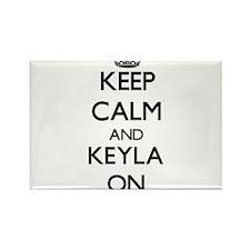 Keep Calm and Keyla ON Magnets