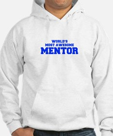 WORLD'S MOST AWESOME Mentor-Fre blue 600 Hoodie