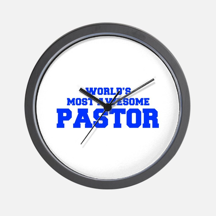 WORLD'S MOST AWESOME Pastor-Fre blue 600 Wall Cloc