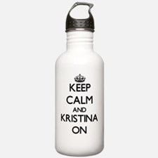 Keep Calm and Kristina Sports Water Bottle