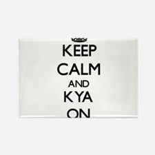 Keep Calm and Kya ON Magnets