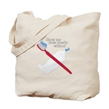 Pearly Whites Tote Bag