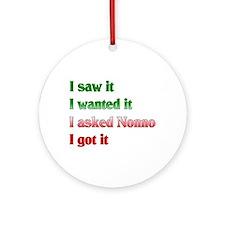 I Asked Nonno Ornament (Round)