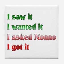 I Asked Nonno Tile Coaster