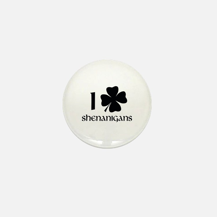I Shamrock Shenanigans Mini Button
