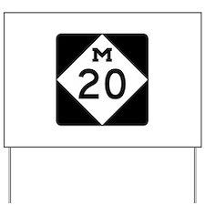 M-20, Michigan Yard Sign