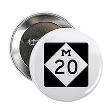 "M-20, Michigan 2.25"" Button"