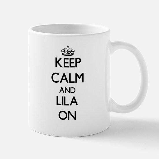Keep Calm and Lila ON Mugs