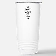 Keep Calm and Lila ON Stainless Steel Travel Mug