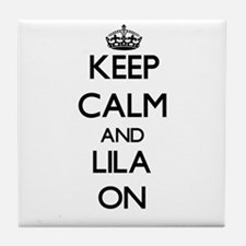 Keep Calm and Lila ON Tile Coaster