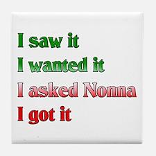 I Asked Nonna Tile Coaster