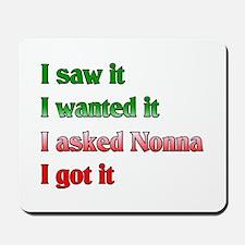 I Asked Nonna Mousepad