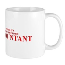 WORLDS MOST AWESOME Accountant-Bod red 300 Mugs