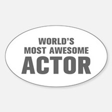 WORLDS MOST AWESOME Actor-Akz gray 500 Decal