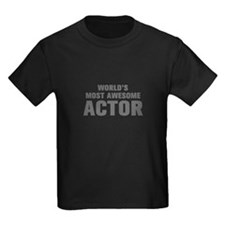 WORLDS MOST AWESOME Actor-Akz gray 500 T-Shirt